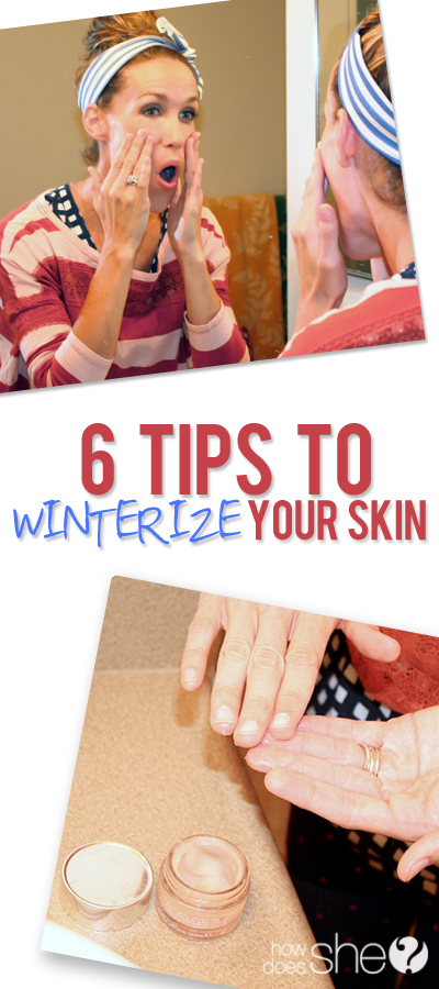 How to Winterize your Skin