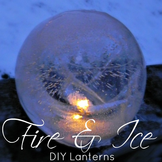DIY Fire and Ice Lanterns